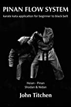 Pinan Flow System: karate kata application for beginner to black belt - Volume One cover
