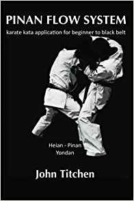 Pinan Flow System: karate kata application for beginner to black belt - Volume Three - book cover